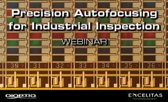 Achieving High Throughput Submicron Inspection with Precision Autofocusing Webinar